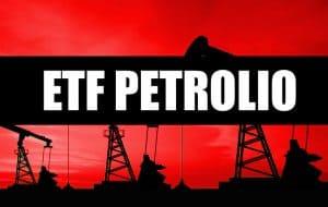 ETF Petrolio Investimento